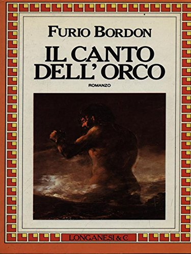 Il canto dell'orco (9788830405776) by Furio Bordon