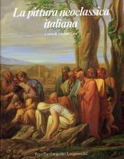 La pittura neoclassica Italiana: Cera Adriano (a