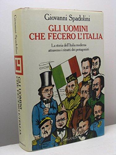 Gli Uomini Che Fecero L'Italia TWO VOLUMES: Spadolini, Giovanni