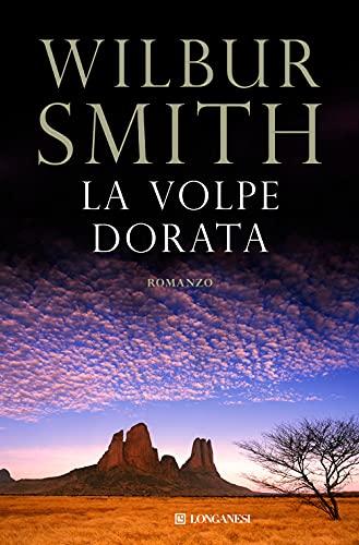 La volpe dorata.: Smith,Wilbur.