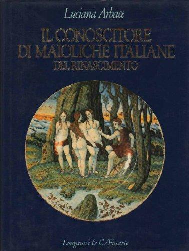 Il Conoscitore di Maioliche Italiane del Rinascimento: Arbace, Luciana