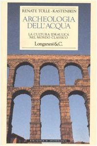 Archeologia dell'acqua (9788830411654) by [???]