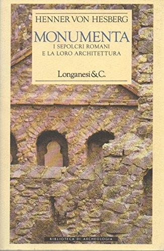 9788830412279: Monumenta. I sepolcri romani e la loro architettura (Biblioteca di archeologia)