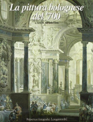 La Pittura Bolognese Del '700: Cera Adriano