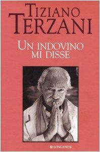 Un indovino mi disse: Terzani, Tiziano