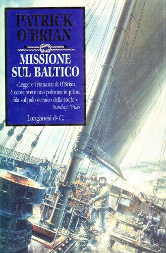 Missione sul Baltico (9788830417090) by Patrick O'Brian