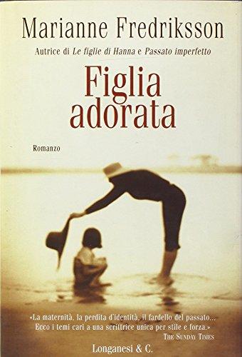 Figlia adorata (9788830419940) by [???]