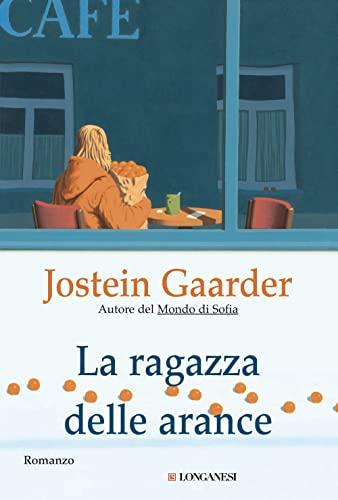 La ragazza delle arance (9788830421318) by Jostein Gaarder
