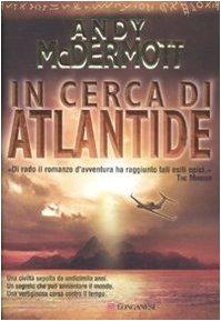 In cerca di Atlantide. - McDermott,Andy.