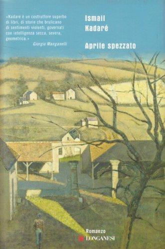 Aprile spezzato (9788830426047) by [???]