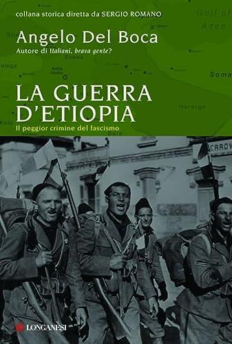 9788830427167: La guerra di Etiopia. L'ultima impresa del colonialismo