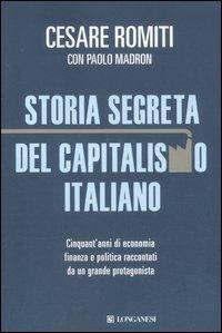 9788830428126: Storia segreta del capitalismo italiano