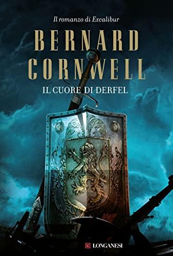 9788830432802: Il cuore di Derfel. Excalibur (Vol. 2)