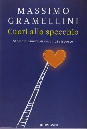 Cuori allo specchio: Massimo Gramellini