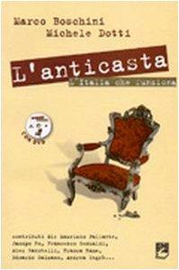 L'anticasta. L'Italia che funziona. Con DVD (Paperback) - Marco Boschini, Marco Dotti