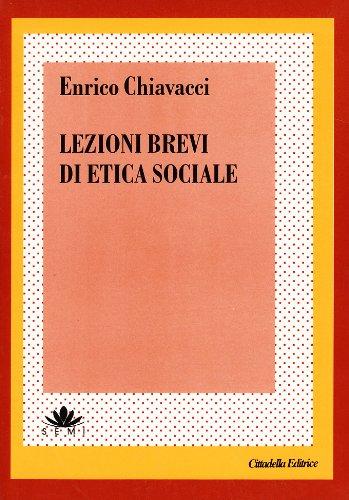9788830806696: Lezioni brevi di etica sociale