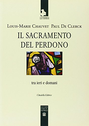 9788830807372: Il sacramento del perdono. Tra ieri e domani