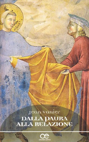 Dalla paura alla relazione (8830810509) by Jean Vanier