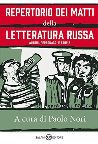 9788831005913: Repertorio dei matti della letteratura russa. Autori, personaggi e storie