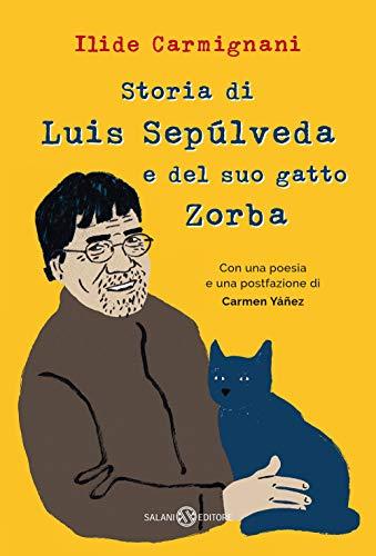 9788831008013: Storia di Luis Sepúlveda e del suo gatto Zorba