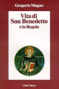 9788831114035: Vita di san Benedetto e la Regola