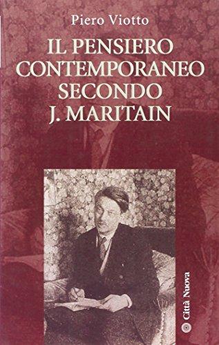 9788831116350: Il pensiero contemporaneo secondo J. Maritain