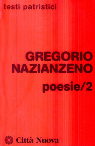 9788831131506: Poesie (Collana di testi patristici) (Italian Edition)
