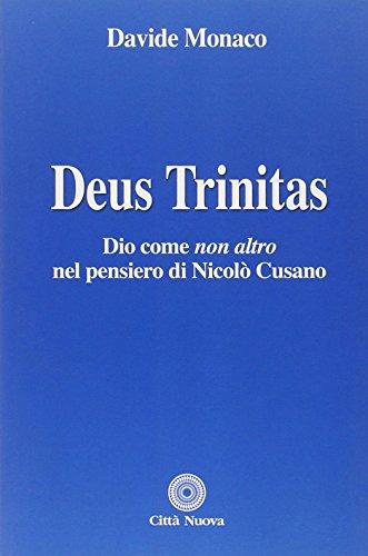 9788831133739: Deus trinitas. Dio come «non altro» nel pensiero di Niccolò Cusano