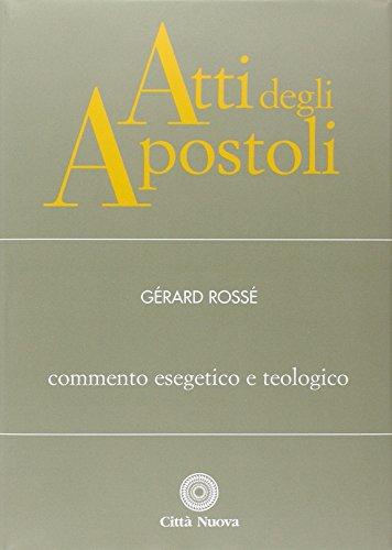 9788831136228: Atti degli Apostoli. Commento esegetico e teologico