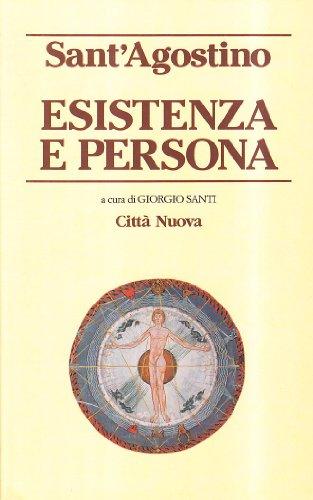 Esistenza e persona: Agostino (sant')