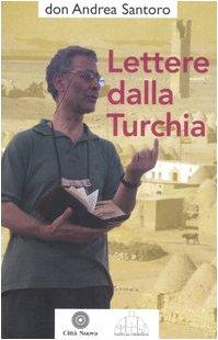 Lettere dalla Turchia Santoro, Andrea