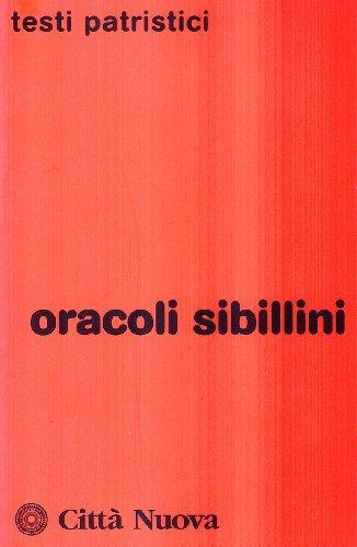9788831181990: Oracoli sibillini (Testi patristici)