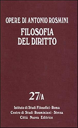 9788831190497: Opere. Filosofia del diritto (Vol. 27)