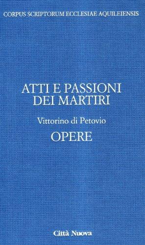 9788831190855: Passioni e atti dei martiri