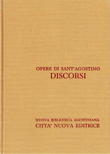 Discorsi Volume XXXVI ( 341-400 ): Sant'Agostino