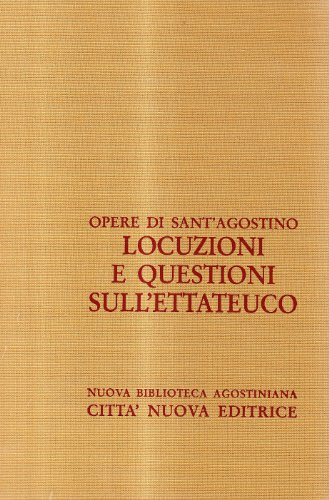 9788831191494: Locuzioni e questioni sull'Ettateuco (Nuova biblioteca agostiniana)