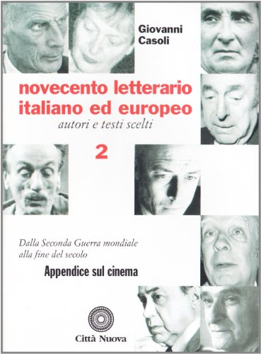 9788831192644: Novecento letterario italiano ed europeo. Autori e testi scelti