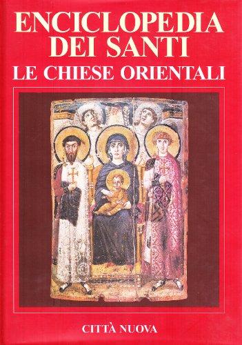 9788831193177: Enciclopedia dei santi. Le Chiese orientali vol. 2 - Gip-Z