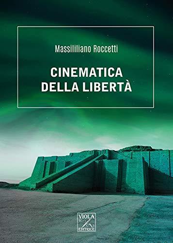 9788831250276: Cinematica della libertà