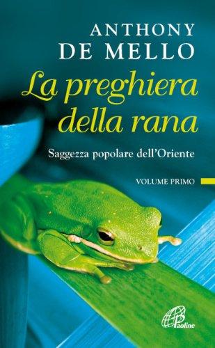 9788831501637: La preghiera della rana. Saggezza popolare dell'Oriente: 1