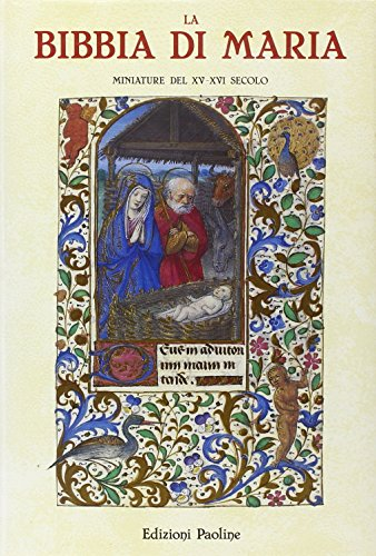 9788831504225: La Bibbia di Maria. Miniature del XV e XVI secolo