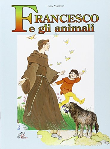 9788831509121: Francesco e gli animali (Dio e i bambini)