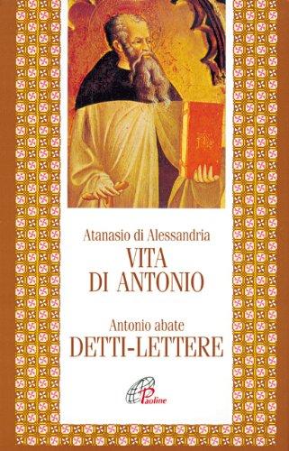9788831510929: Vita di Antonio. Detti, lettere