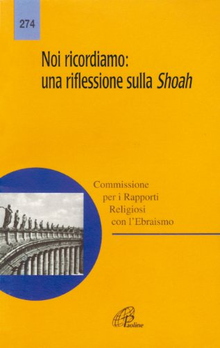 9788831515993: Noi ricordiamo: una riflessione sulla Shoah: 274 (Magistero)
