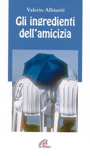 Gli ingredienti dell'amicizia: Valerio Albisetti