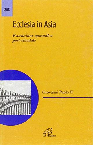 9788831519069: Ecclesia in Asia. Esortazione apostolica post-sinodale