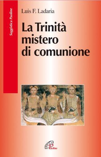 La Trinità mistero di comunione: Luis F. Ladaria