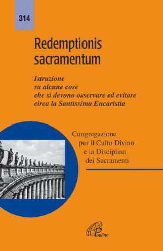9788831526715: Redemptionis sacramentum. Istruzione su alcune cose che si devono osservare ed evitare circa la santissima eucaristia
