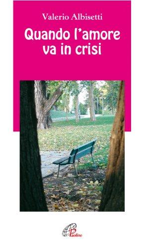 Quando l'amore va in crisi: Valerio Albisetti