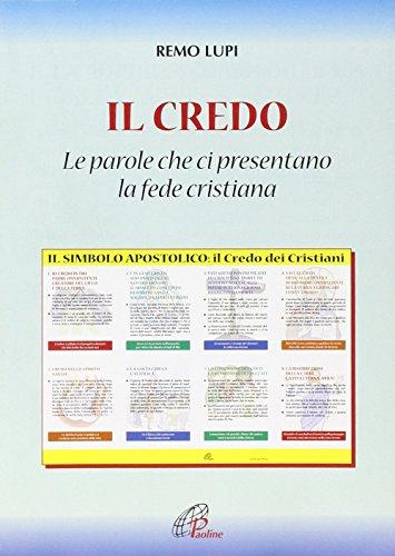 9788831533041: Il credo: «le parole che ci presentano la fede cristiana» (Catechisti parrocchiali oggi)